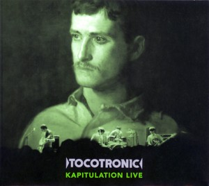 Tocotronic: Kapitulation Live (2008)