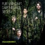 Tocotronic: Pure Vernunft darf niemals siegen (2005)