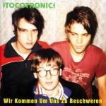 Tocotronic: Wir kommen um uns zu beschweren (1996)
