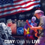 Crosby, Stills, Nash & Young: Déjà Vu LIVE (2008)