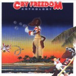 Cry Freedom: Anthology (2000)