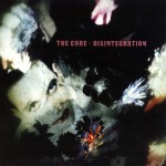 Cure: Disintegration (1989)
