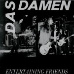 Das Damen: Live. Entertaining Friends (1990)