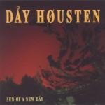 Dåy Høusten: Sun øf a new Dåy (1993)