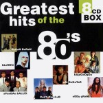 Diverse: Greatest Hits Of The 80's (1998)