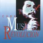 Diverse: Cuba: Musica y Revolutión (2000)