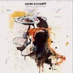 Doherty, Peter: Grace / Wastelands (2009)