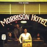 Doors: Morrison Hotel (1970)