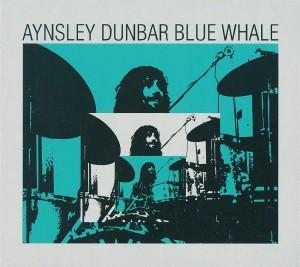 Dunbar, Aynsley: Blue Whale (1970) (CD)