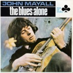 Mayall, John: The Blues Alone (1967)