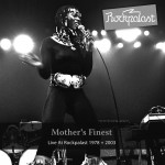 Mother's Finest: Live At Rockpalast 1978+2003 (2012)