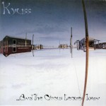 Kyuss: …And the Circus Leaves Town (1995)