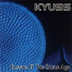 Kyuss: Queens Of The Stone Age (1997)