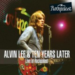 Lee, Alvin & Ten Years Later: Live At Rockpalast 1978 (2013)