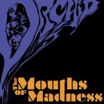 Orchid: The Mouths Of Madness (2013)