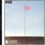 Wire: Pink Flag (1977)