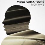 Touré, Vieux Farka: Mon Pays (2013)