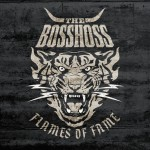 Bosshoss: Flames Of Fame (2013)