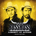 Bosshoss: Liberty Of Action [Black Edition] (2012)
