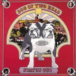 Status Quo: Dog Of Two Head (LP) (1971)