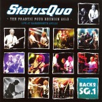 Status Quo: The Frantic Four Reunion 2013 - Live At Hammersmith