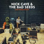 Cave, Nick & The Bad Seeds: Live From KCRW (2013)