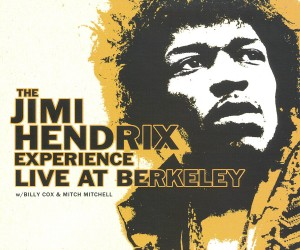 Hendrix, Jimi: The Jimi Hendrix Experience Live At Berkley (2007)