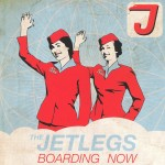 Jetlegs: Boarding Now (2009)