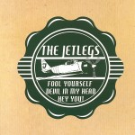 Jetlegs: Fool Yourself (2014)