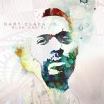 Clark, Gary Jr.: Blak And Blu (2012)
