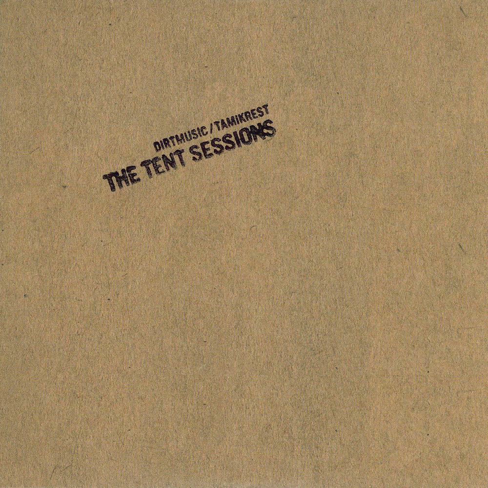 Dirtmusic / Tamikrest: The Tent Sessions (ltd. Edition CD 0377/1