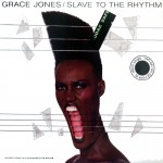 Jones, Grace: Slave To The Rhythm (1985)