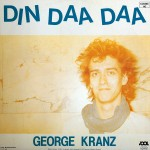 Kranz, George: Din, Daa, Daa (1983)