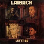 Laibach: Let It Be (1988)