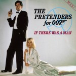 Pretenders: The Pretenders For 007: If There Was A Man (1987)