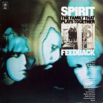 Spirit: The Family That Plays Together (1969) & Feedback (1972)