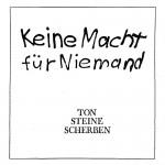 Ton Steine Scherben: Keine Macht für Niemand (1972)