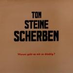 Ton Steine Scherben: Warum geht es mir so dreckig? (1971) (LP)