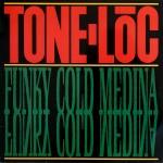 Tone Lōc: Funky Cold Medina (1989)