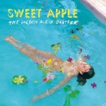 Sweet Apple: The Golden Age Of Glitter (2014)