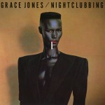 Jones, Grace: Nightclubbing (Deluxe Edition) (2014)