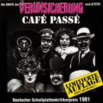 Erste Allgemeine Verunsicherung: Café Passé (1981)