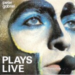 Gabriel, Peter: Plays Live (1983)