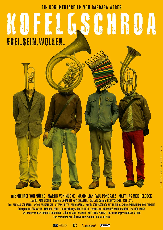 Kofelgschroa: Frei. Sein. Wollen. (2014)