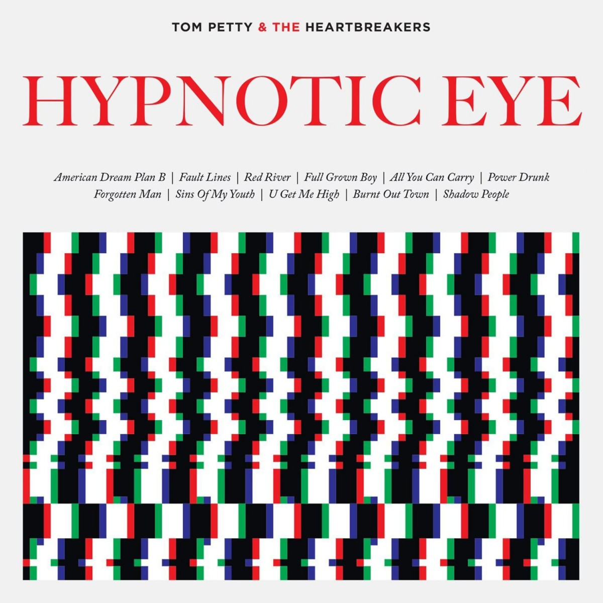 Petty, Tom and the Heartbreakers: Hypnotic Eye (2014)
