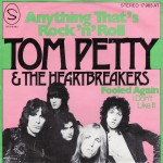 Petty, Tom and the Heartbreakers: Anything That's Rock'n'Roll (1976)