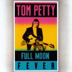 Petty, Tom and the Heartbreakers: Full Moon Fever (1989)