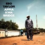 Taylor, Ebo: Appia Kwa Bridge (2012)