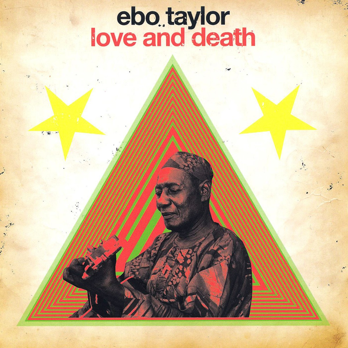 Taylor, Ebo: Love And Death (2010)