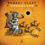 Plant, Robert: Dreamland (2002)